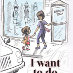 """I Want To Do Yoga, Too"" by Carol P. Roman"