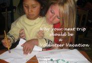 volunteer, volunteer vacation, travel, trip, family trip, family travel