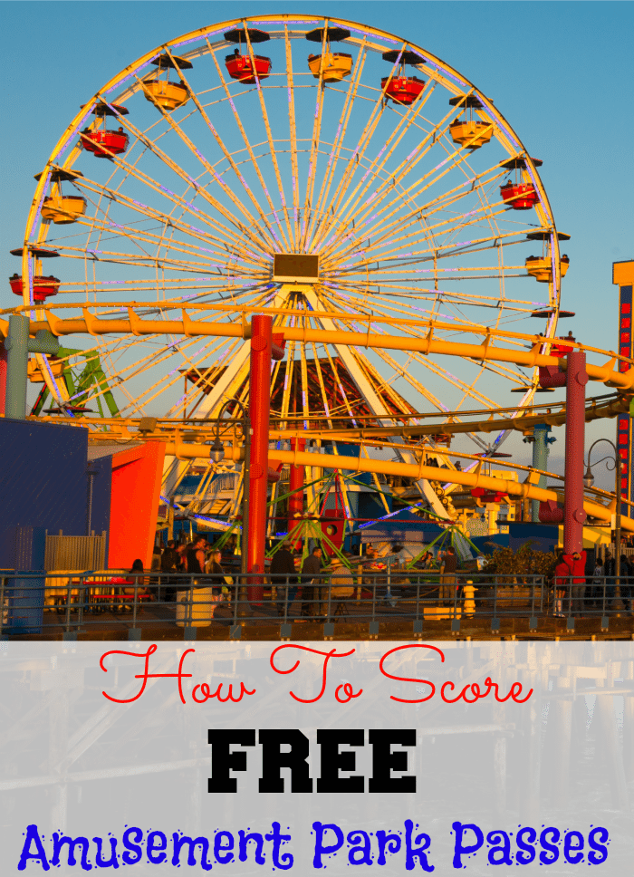 How To Score Free Amusement Park Passes