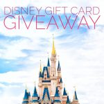 $250 Disney Gift Card Giveaway!